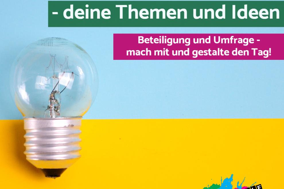 """Glühbirne vor blau-gelbem Hintergrund mit SChriftzug """"Zukunftsgipfel 2021 - deine Themen und Ideen. Beteiligung und Umfrage - mach mit und gestalte den Tag!"""""""